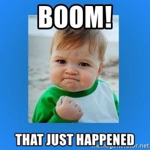 boom that just happened - success kid meme