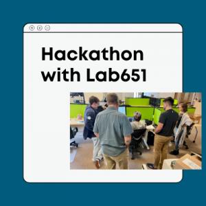Hackathon with Lab651